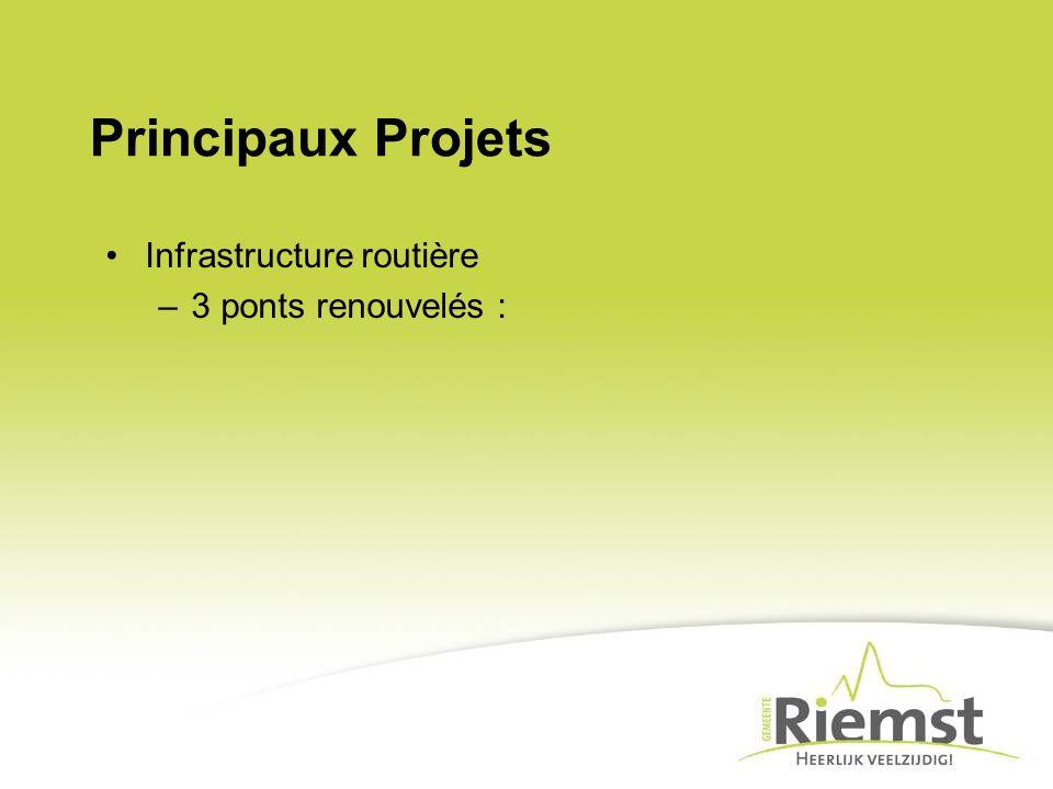 Principaux Projets Infrastructure routière –3 ponts renouvelés :