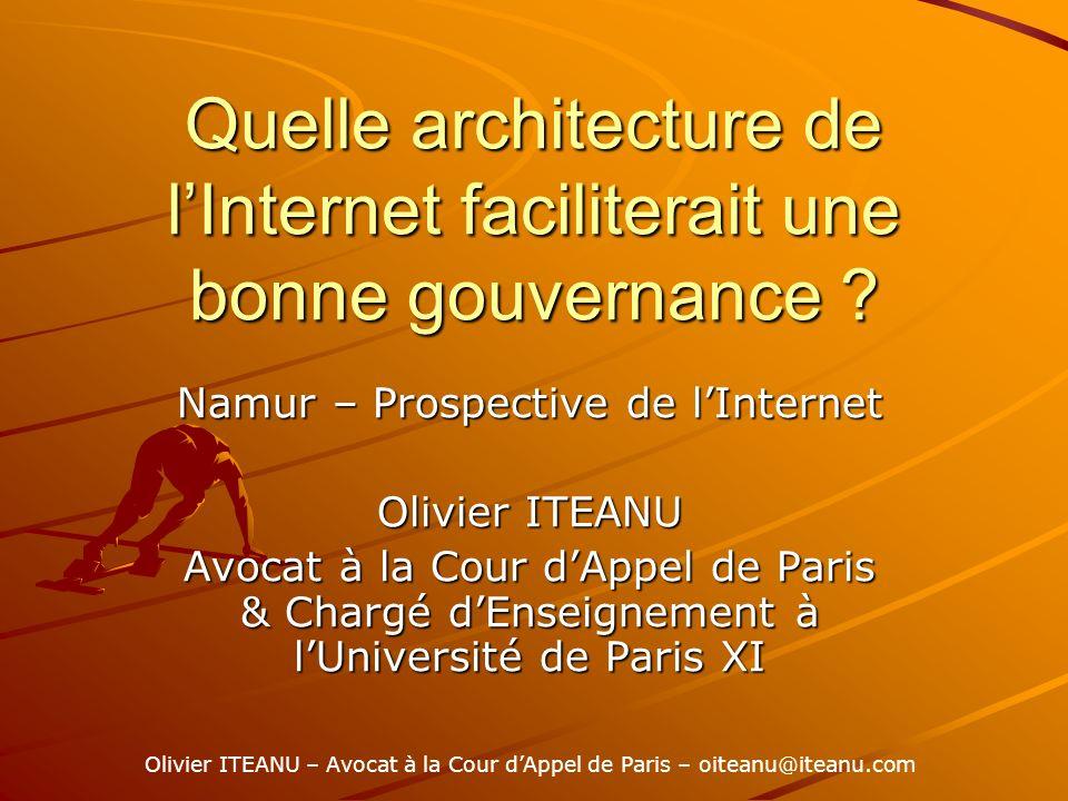 Quelle architecture de lInternet faciliterait une bonne gouvernance .