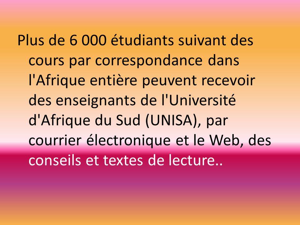 Plus de 6 000 étudiants suivant des cours par correspondance dans l'Afrique entière peuvent recevoir des enseignants de l'Université d'Afrique du Sud