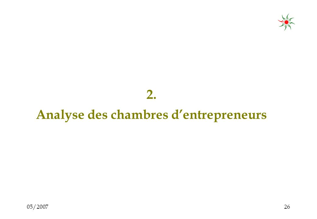 05/200725 Dans ce cas le système de gratifications et dons est inutile et inefficace Agences de soutien pour les PME Demand Offre PME Organisations de