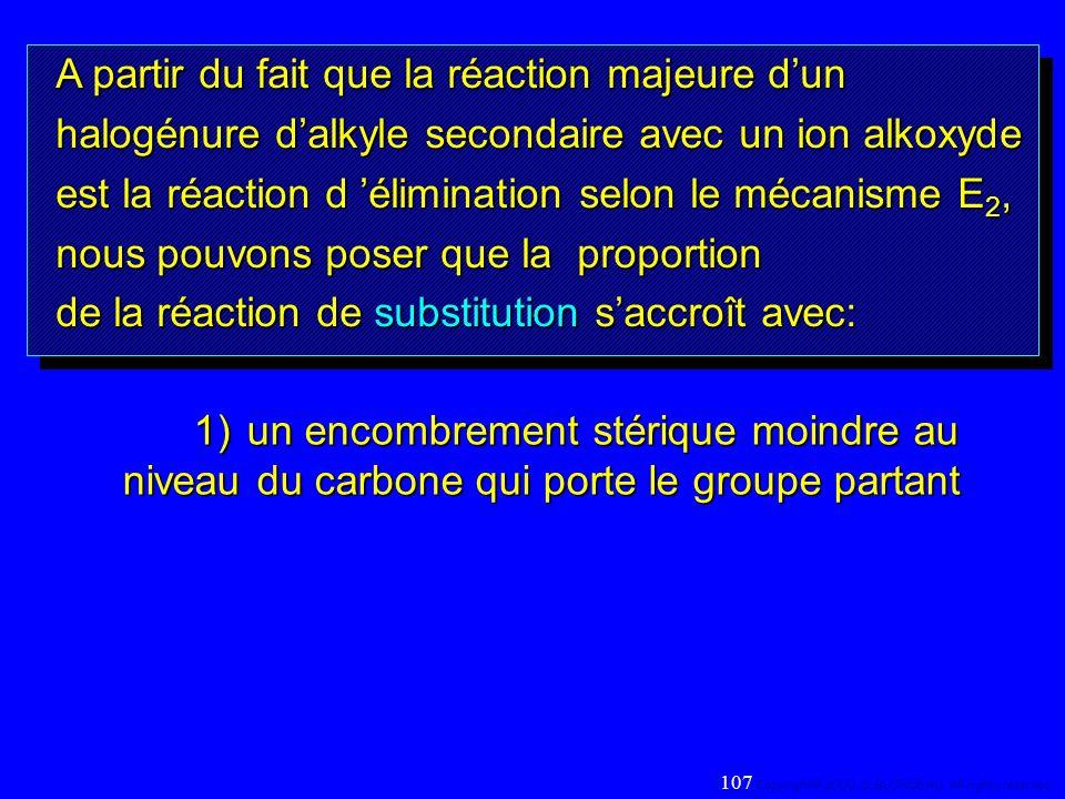 A partir du fait que la réaction majeure dun halogénure dalkyle secondaire avec un ion alkoxyde est la réaction d élimination selon le mécanisme E 2,