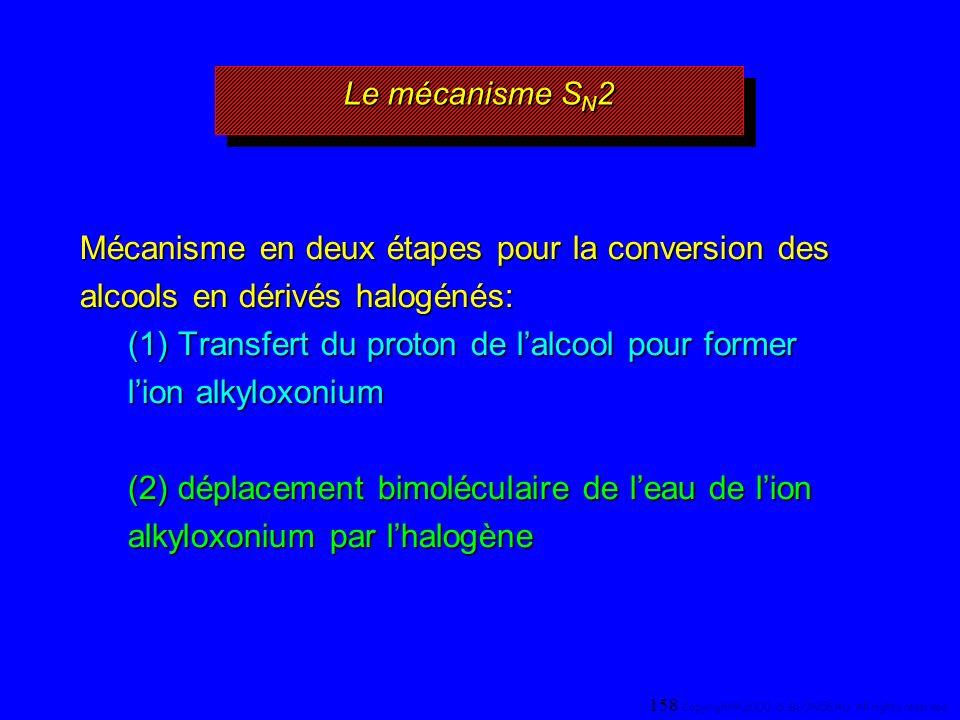 Mécanisme en deux étapes pour la conversion des alcools en dérivés halogénés: (1) Transfert du proton de lalcool pour former lion alkyloxonium (2) dép