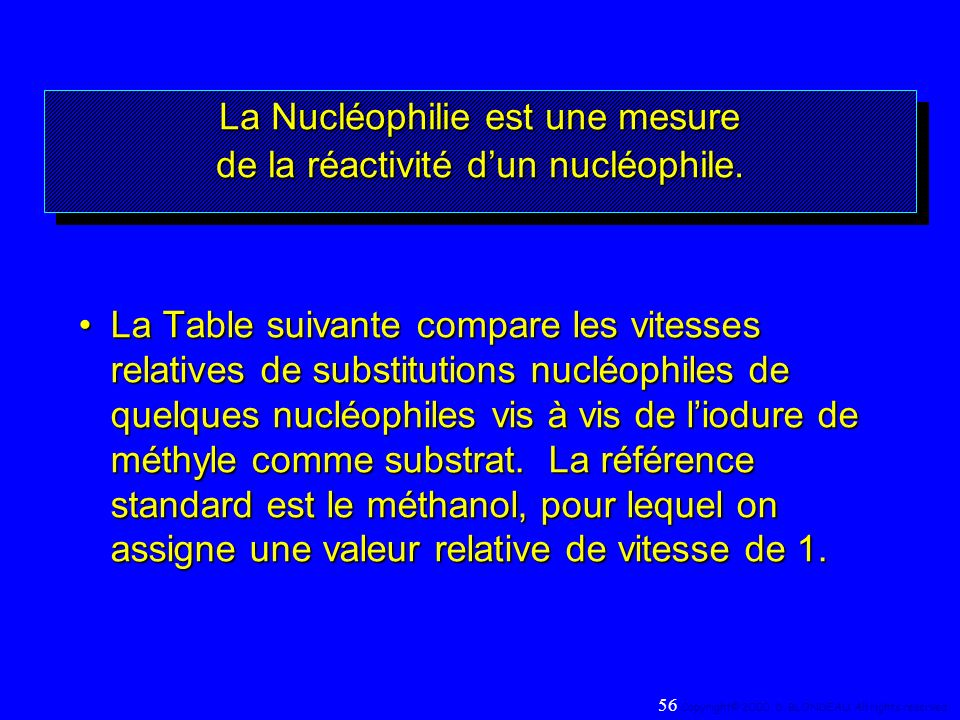 La Nucléophilie est une mesure de la réactivité dun nucléophile. La Table suivante compare les vitesses relatives de substitutions nucléophiles de que