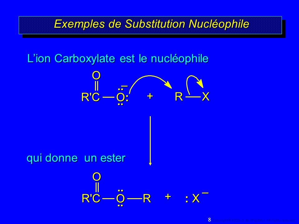 ExempleExemple OK + CH 3 (CH 2 ) 16 C CH 3 CH 2 I acétone, eau + KI O CH 2 CH 3 CH 3 (CH 2 ) 16 C octadécanoate déthyle(95%) O O 9 Copyright© 2000, D.