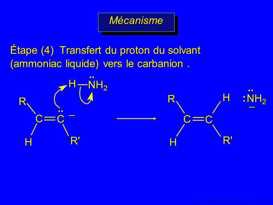 Étape (4) Transfert du proton du solvant (ammoniac liquide) vers le carbanion. H NH 2..R' R C C H.. – R' H H C C R..– : MécanismeMécanisme 49 Copyrigh