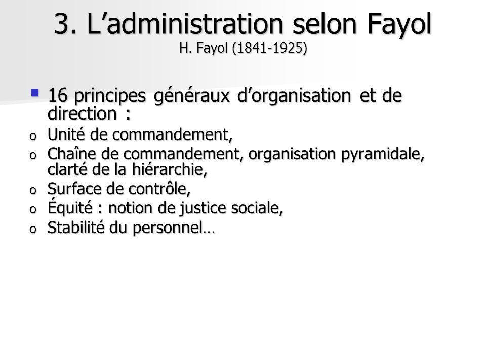 16 principes généraux dorganisation et de direction : 16 principes généraux dorganisation et de direction : o Unité de commandement, o Chaîne de comma