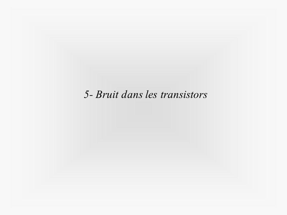 5- Bruit dans les transistors