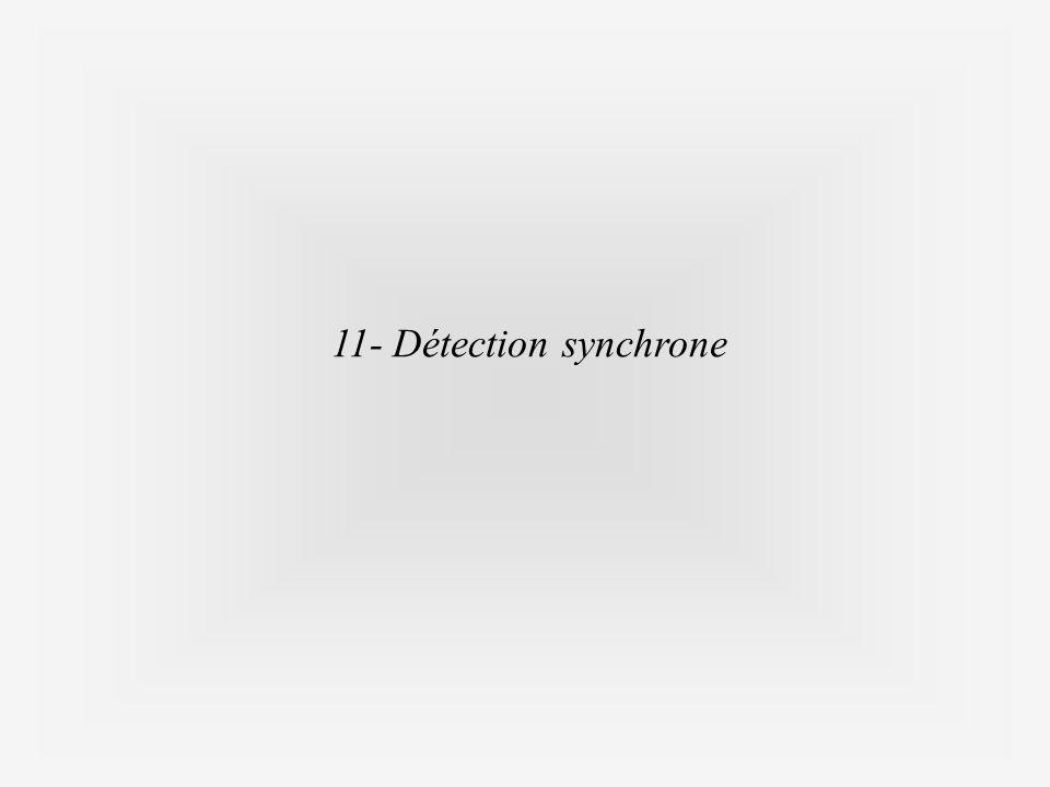 11- Détection synchrone