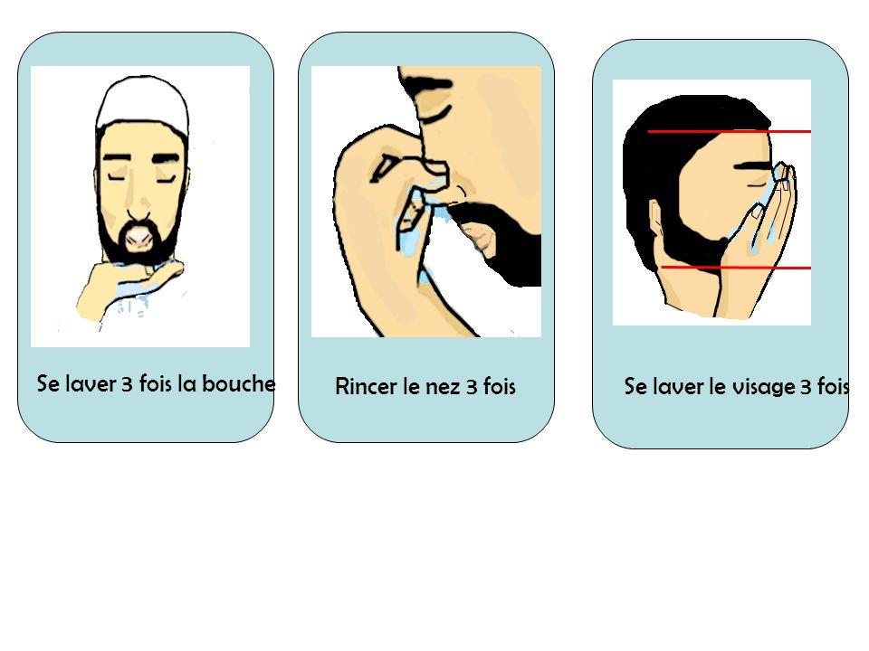 Se laver 3 fois la bouche Rincer le nez 3 foisSe laver le visage 3 fois