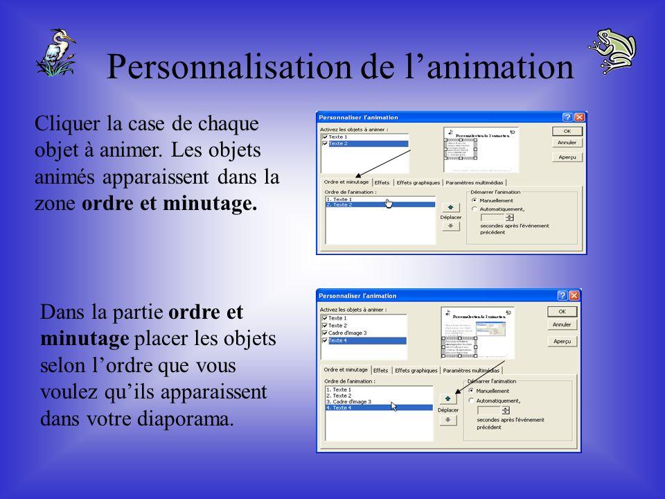 Afin de rendre la présentation plus vivante, il est intéressant dappliquer une animation. Cette option est disponible à partir dun objet en cliquant s