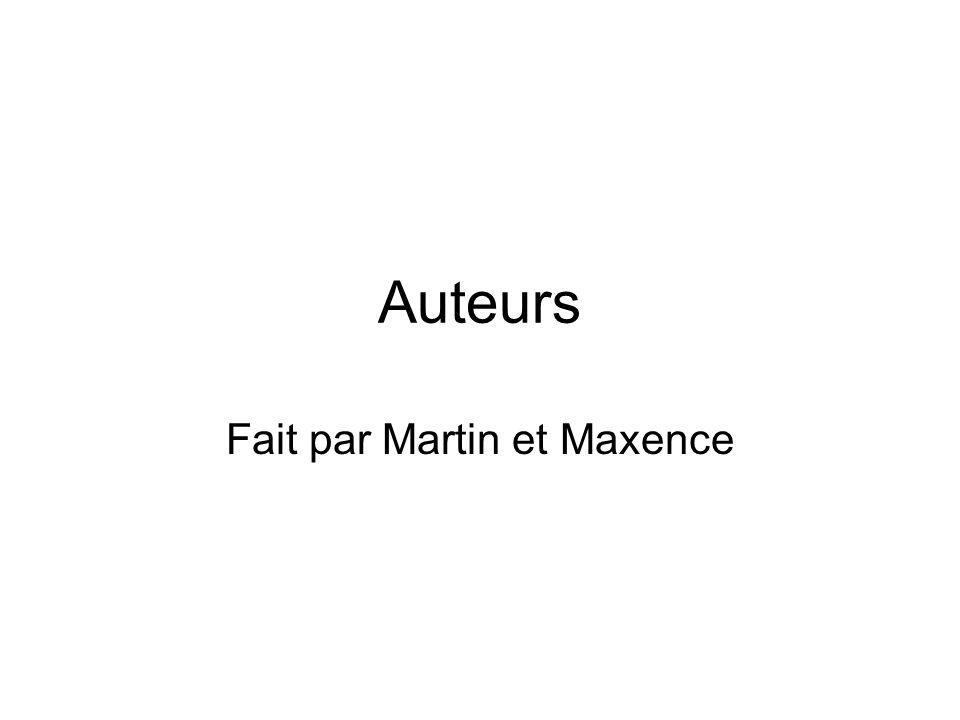 Auteurs Fait par Martin et Maxence