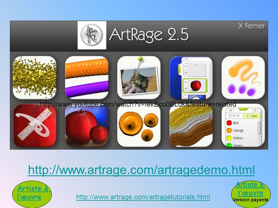 http://www.artrage.com/artragedemo.html http://www.artrage.com/artragetutorials.html Artiste à lœuvre http://www.youtube.com/watch?v=IekEco0BLdk&featu