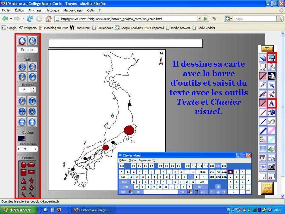 Il dessine sa carte avec la barre doutils et saisit du texte avec les outils Texte et Clavier visuel.