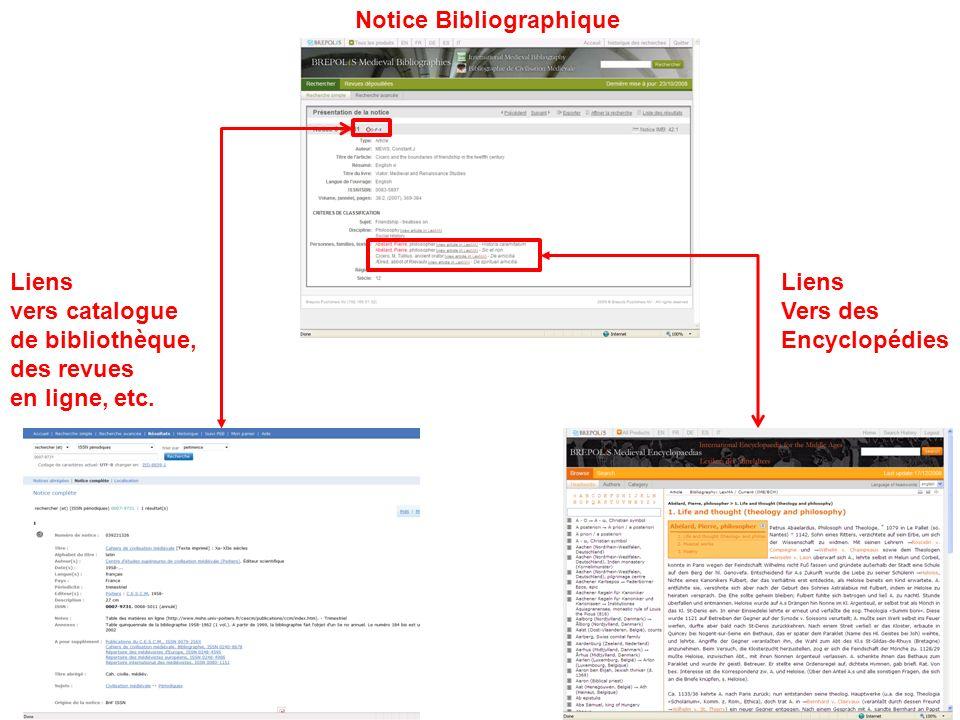 Notice Bibliographique Liens vers catalogue de bibliothèque, des revues en ligne, etc.