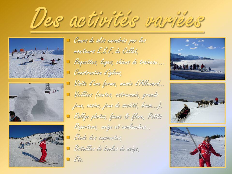 Cours de skis encadrés par les moniteurs E.S.F.