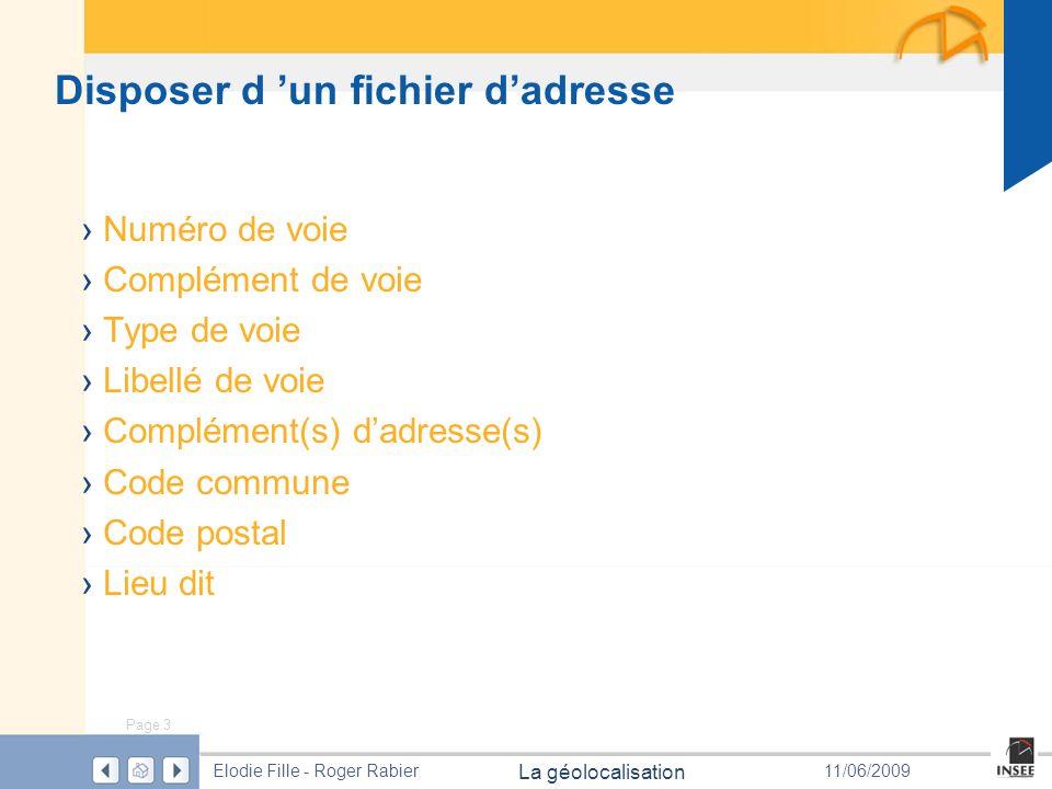 Page 14 La géolocalisation Elodie Fille - Roger Rabier11/06/2009