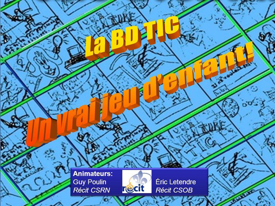 Animateurs: Guy PoulinÉric Letendre Récit CSRNRécit CSOB Animateurs: Guy PoulinÉric Letendre Récit CSRNRécit CSOB