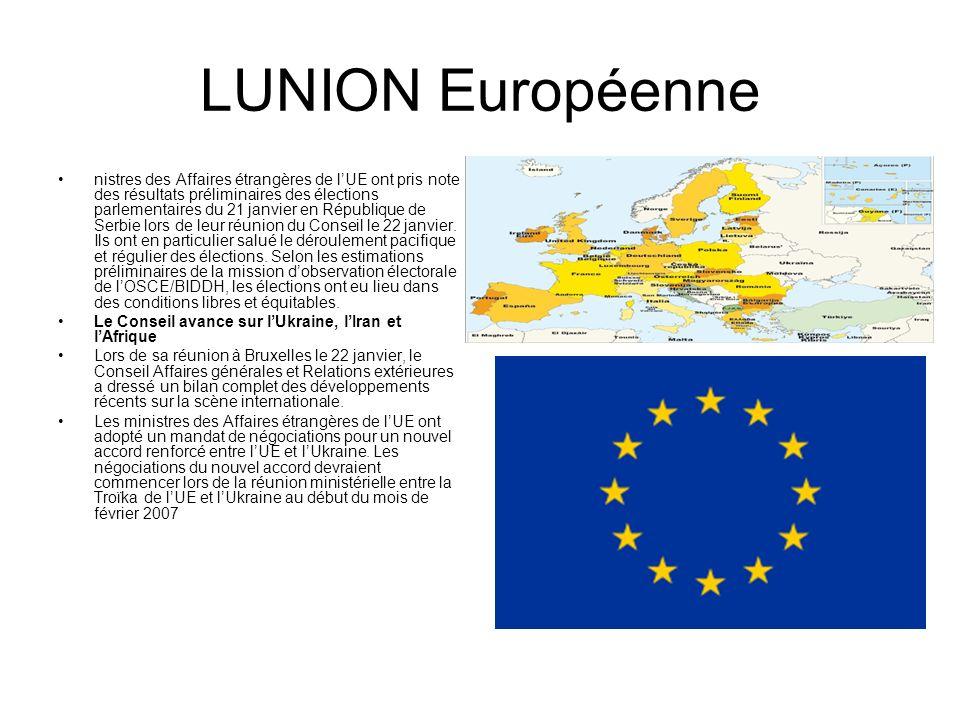 LUNION Européenne nistres des Affaires étrangères de lUE ont pris note des résultats préliminaires des élections parlementaires du 21 janvier en Répub