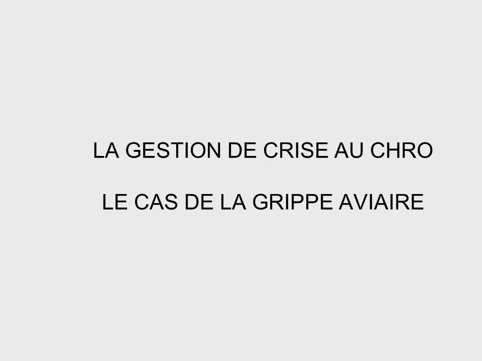 LA GESTION DE CRISE AU CHRO LE CAS DE LA GRIPPE AVIAIRE