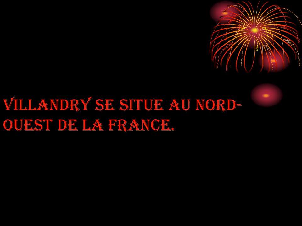 Villandry se situe au Nord- Ouest de la France.