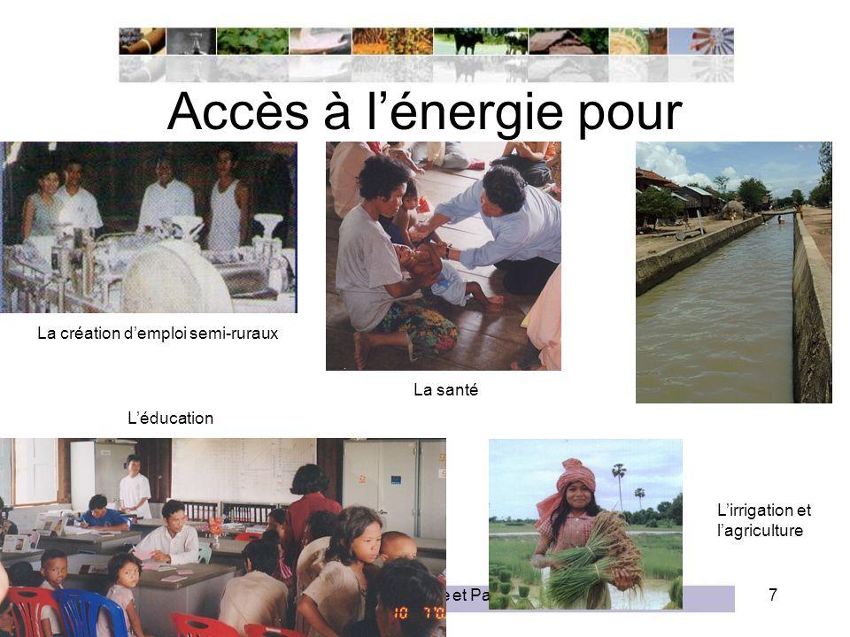Séminaire Energie et Pauvreté7 Accès à lénergie pour La création demploi semi-ruraux Léducation La santé Lirrigation et lagriculture