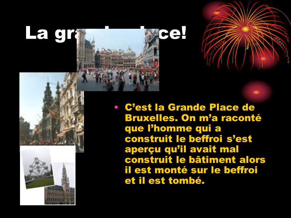 La grande place. Cest la Grande Place de Bruxelles.