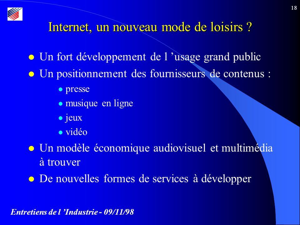 Entretiens de l Industrie - 09/11/98 18 Internet, un nouveau mode de loisirs .