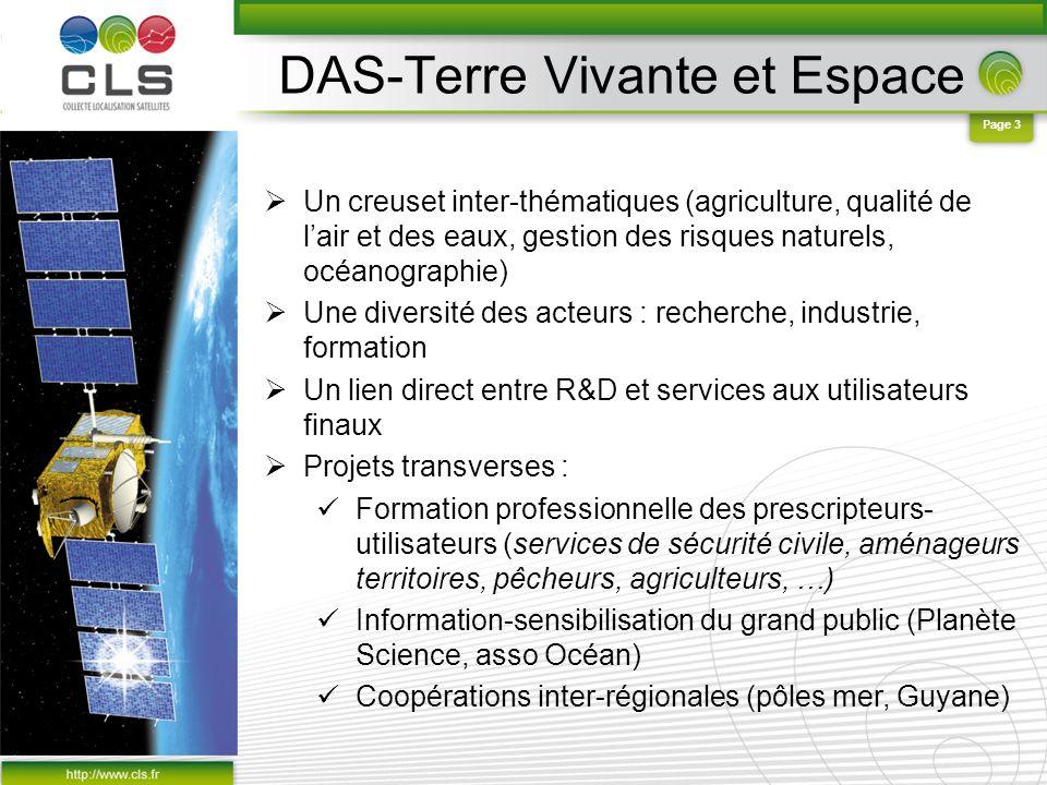 Page 3 DAS-Terre Vivante et Espace Un creuset inter-thématiques (agriculture, qualité de lair et des eaux, gestion des risques naturels, océanographie