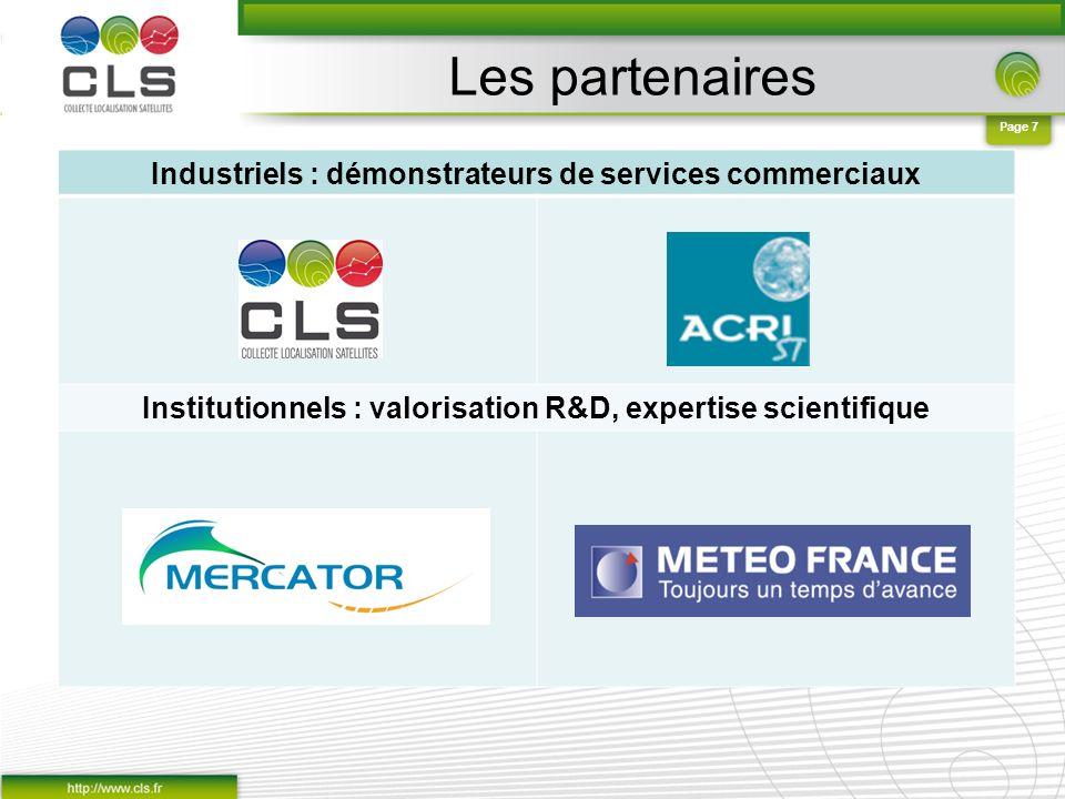 Page 7 Les partenaires Industriels : démonstrateurs de services commerciaux Institutionnels : valorisation R&D, expertise scientifique Données météo