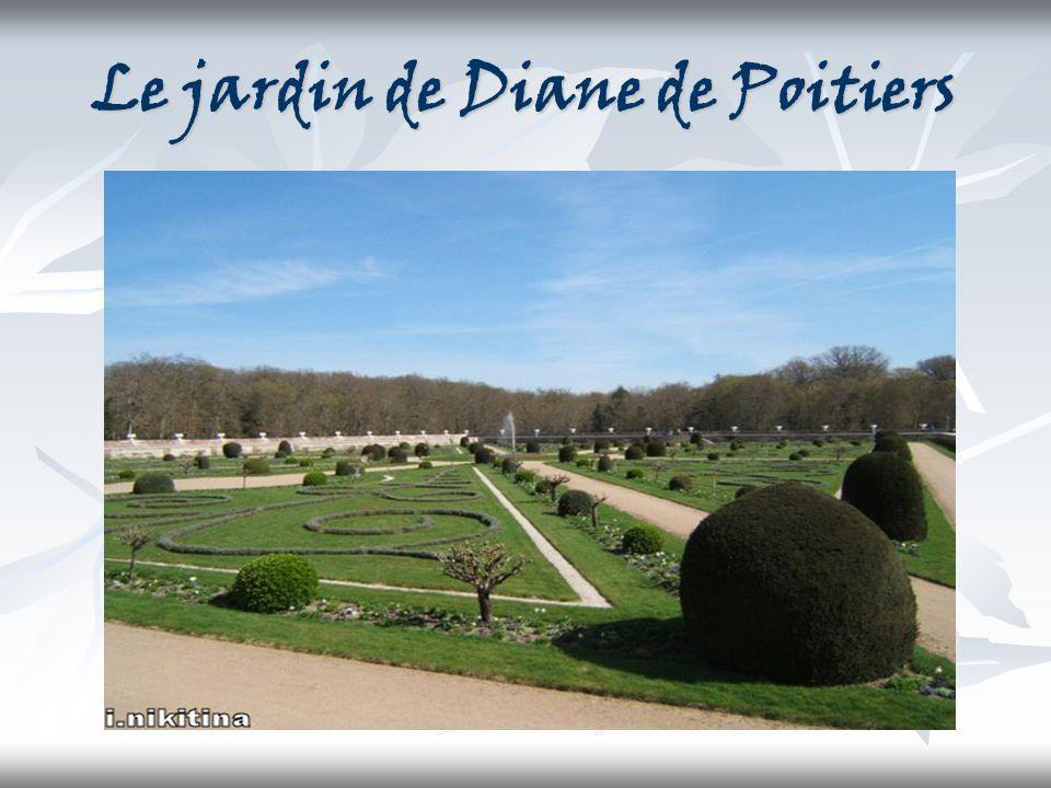 Le jardin de Diane de Poitiers