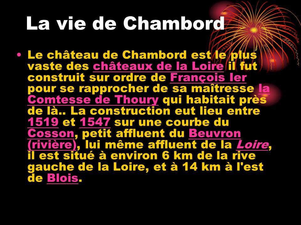 François 1 er >avait prédit un devin 1800 ouvriers, diton, œuvrèrent à la construction de Chambord, à partir de 1519 et pendant plus de trente ans. Si