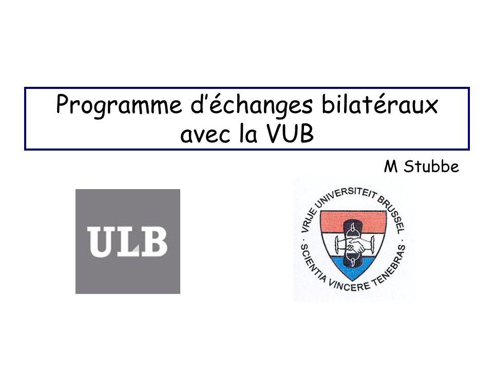 Programme déchanges bilatéraux avec la VUB M Stubbe