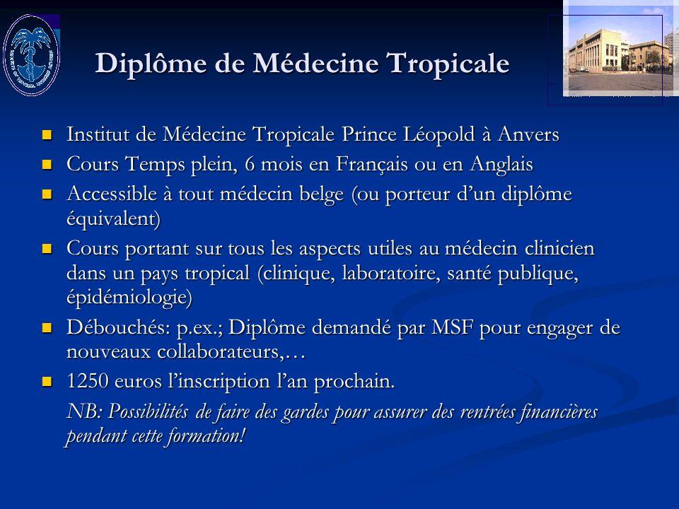 Diplôme de Médecine Tropicale Institut de Médecine Tropicale Prince Léopold à Anvers Institut de Médecine Tropicale Prince Léopold à Anvers Cours Temp