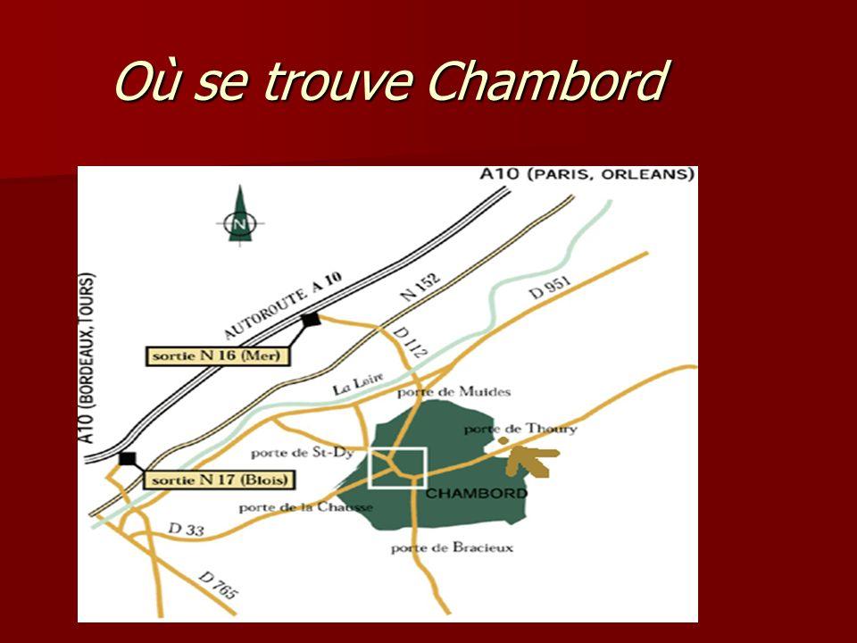 Où se trouve Chambord