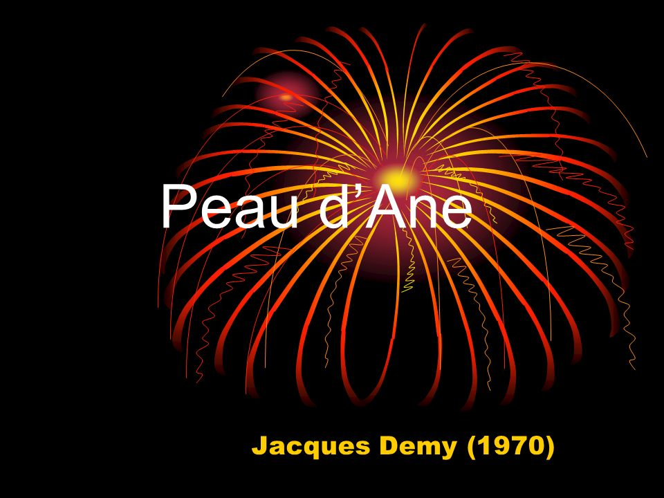 Peau dAne Jacques Demy (1970)