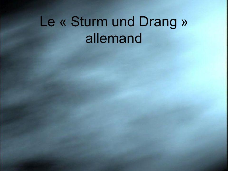 Le « Sturm und Drang » allemand