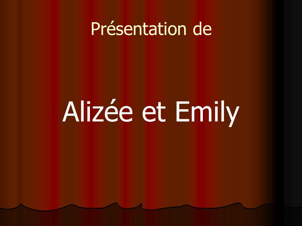 Présentation de Alizée et Emily