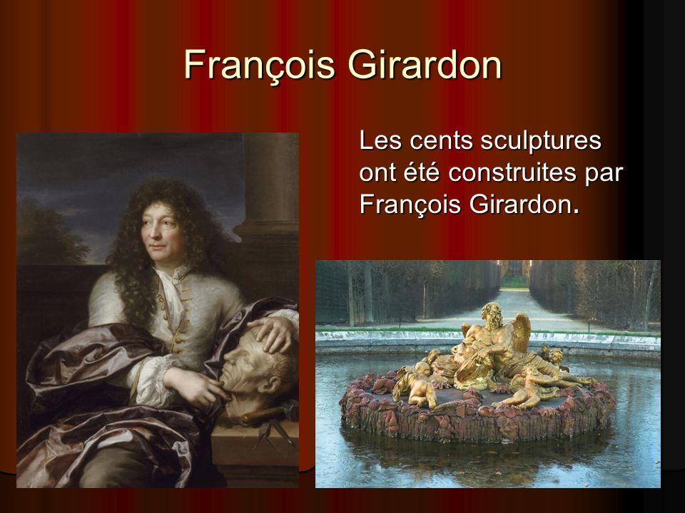 François Girardon Les cents sculptures ont été construites par François Girardon.