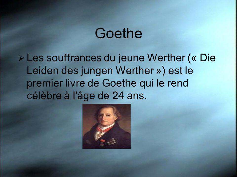 Goethe Les souffrances du jeune Werther (« Die Leiden des jungen Werther ») est le premier livre de Goethe qui le rend célèbre à l'âge de 24 ans.