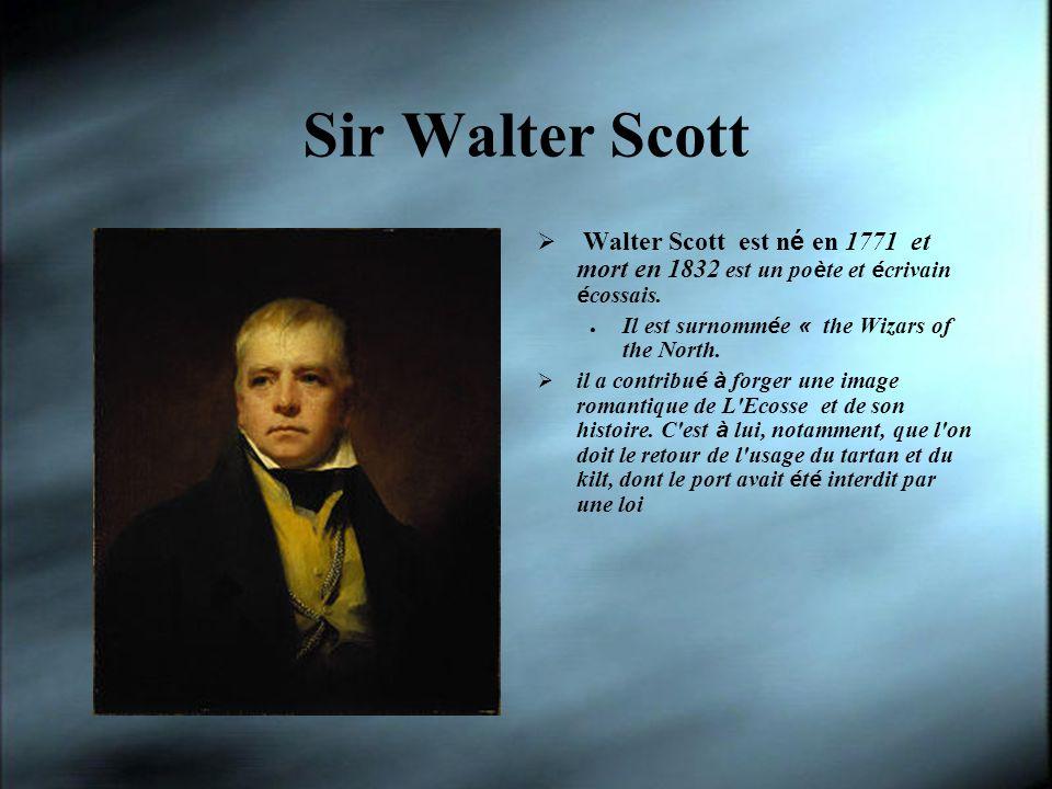 Sir Walter Scott Walter Scott est n é en 1771 et mort en 1832 est un po è te et é crivain é cossais. Il est surnomm é e « the Wizars of the North. il