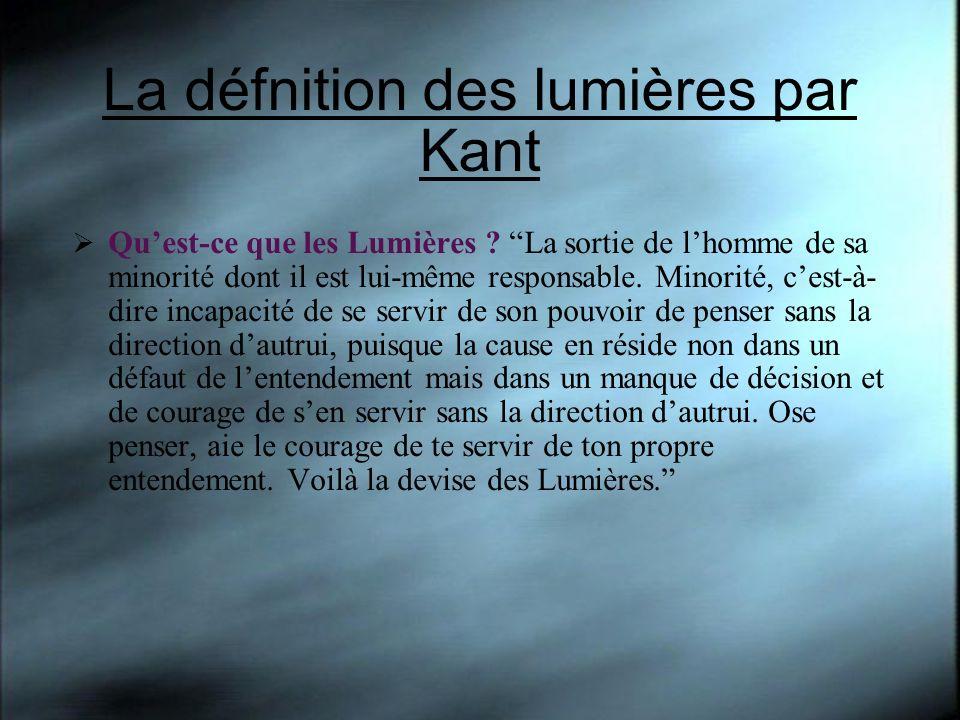 La défnition des lumières par Kant Quest-ce que les Lumières .