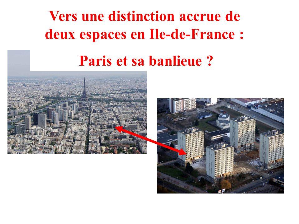 Vers une distinction accrue de deux espaces en Ile-de-France : Paris et sa banlieue ?
