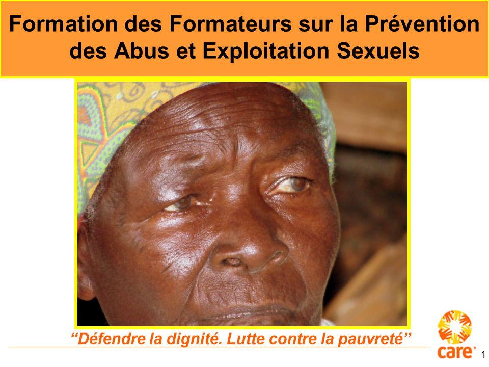 1 Formation des Formateurs sur la Prévention des Abus et Exploitation Sexuels Défendre la dignité.