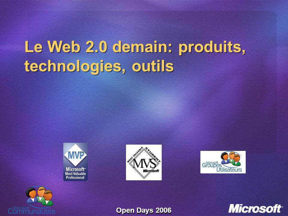Open Days 2006 Le Web 2.0 demain: produits, technologies, outils