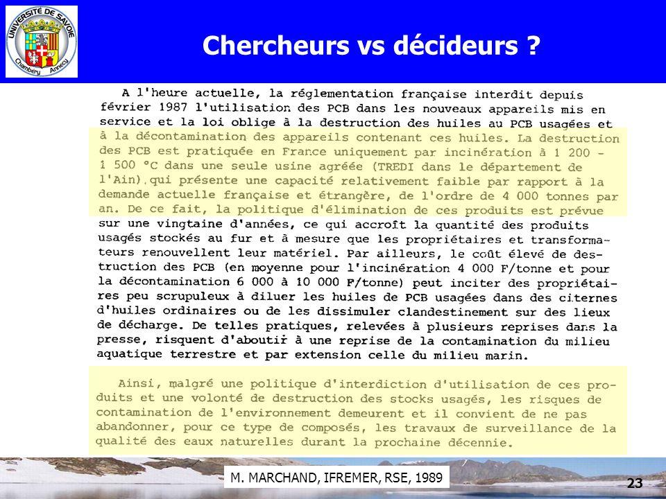 PCB et lacs23 Chercheurs vs décideurs ? M. MARCHAND, IFREMER, RSE, 1989