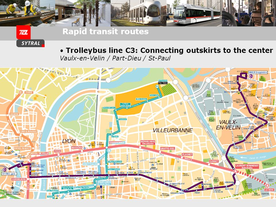 Trolleybus line C3: Connecting outskirts to the center Vaulx-en-Velin / Part-Dieu / St-Paul