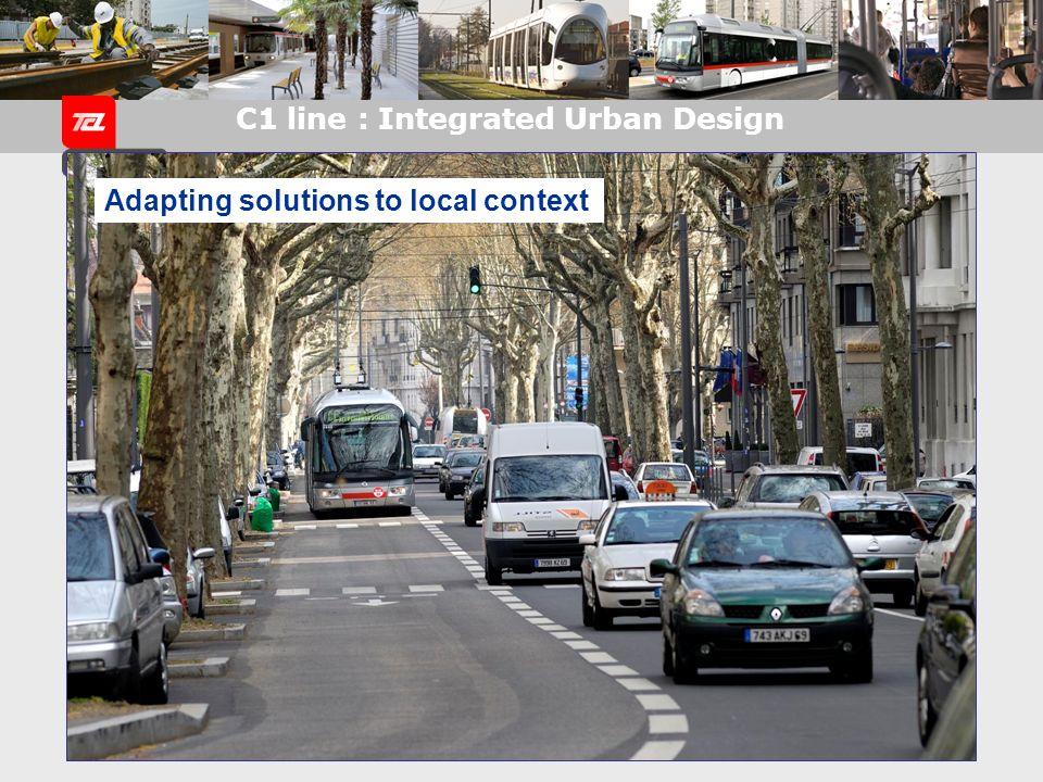 C1 line : Integrated Urban Design Dedicated bus lanes
