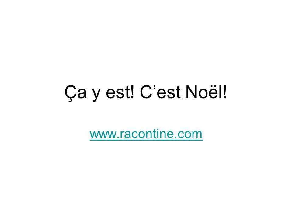Ça y est! Cest Noël! www.racontine.com
