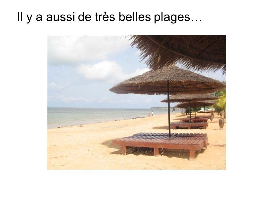 Il y a aussi de très belles plages…