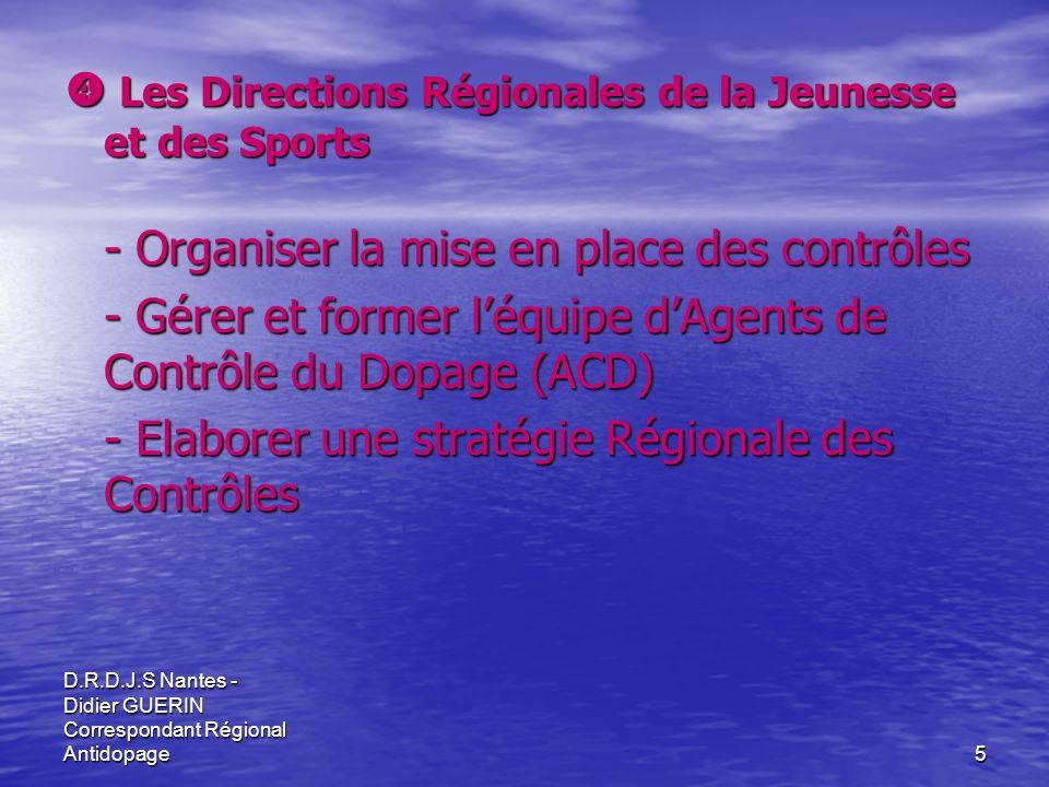 D.R.D.J.S Nantes - Didier GUERIN Correspondant Régional Antidopage16 Chiffres de lannée 2007 71 missions 71 missions 396 sportifs contrôlés 396 sportifs contrôlés 272 hommes (69 %) et 124 femmes (31 %) 272 hommes (69 %) et 124 femmes (31 %) 62 % de contrôles inopinés 62 % de contrôles inopinés 3 contrôles sur compétition internationale (0,8 %) 3 contrôles sur compétition internationale (0,8 %) 244 sur compétition nationale (61,2 %) 244 sur compétition nationale (61,2 %) 62 sur compétition régionale (16 %) 62 sur compétition régionale (16 %) 87 hors compétition (22 %) 87 hors compétition (22 %)